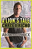 Lion's Tale: Around the World in Spandex