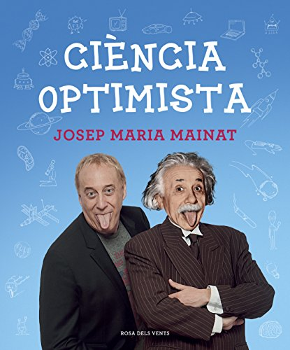 Ciència optimista (Catalan Edition)