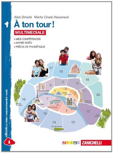 A ton tour. Livre de l'élève-Cahier d'exercises. Per la Scuola media. Con e-book. Con espansione online: 1