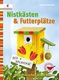 Nistkästen & Futterplätze: Vogelhäuschen selber bauen