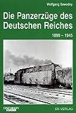 Panzerzüge in Deutschland 1904-1945