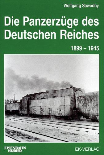 Preisvergleich Produktbild Panzerzüge in Deutschland 1904-1945