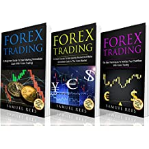 FOREX TRADING: Ultimate Beginner Guide: 3 books in 1: A Beginner Guide + A Crash Course to Get Quickly Started + The Best Techniques to Make Immediate Cash With Forex Trading (English Edition)