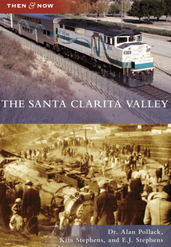 The Santa Clarita Valley (Then and Now) (English Edition)