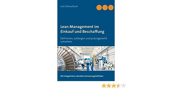 Lean Management Im Einkauf Und Beschaffung Definieren Aufzeigen Und Schwalbach Lutz Amazon De Bucher