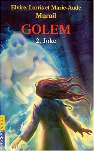 Golem, tome 2 : Joke