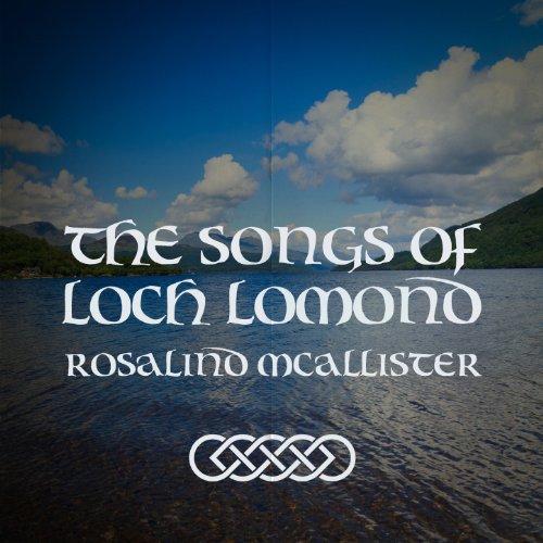 The Songs of Loch Lomond