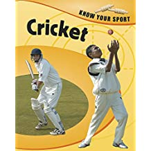 Cricket (Know Your Sport)