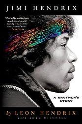 Jimi Hendrix: A Brother's Story by Leon Hendrix (2013-08-13)
