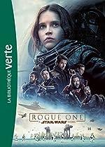 Star Wars - Rogue One - Le roman du film de Lucasfilm