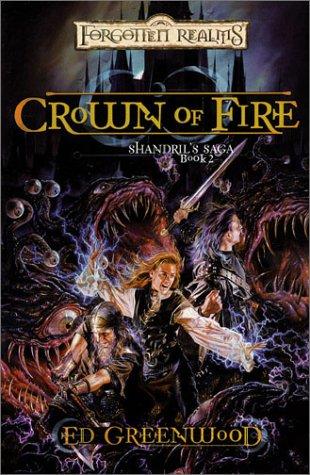 Crown of Fire: 2 (Shandril's Saga) por Ed Greenwood