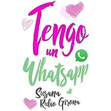 Tengo un Whatsapp (Spanish Edition)