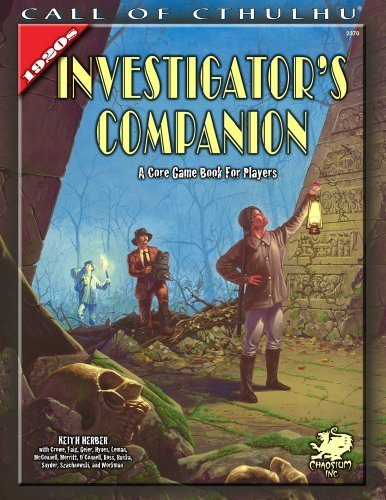 The Investigator's Companion: A Core Game Book for Players (Call of Cthulhu roleplaying) by Keith Herber (2007-06-17)