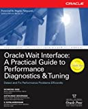 Image de Oracle Wait Interface: A Practical Guide to Performance Diagnostics & Tuning