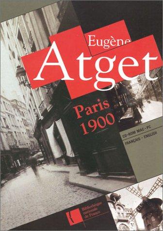 Eugène Atget : Paris 1900, la mémoire des années 1900 (CD-Rom)