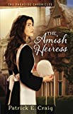 The Amish Heiress by Patrick E. Craig front cover