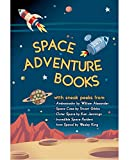 Space Adventure Books Sampler: Blast off with excerpts from new books by William Alexander, Stuart Gibbs, Ken Jennings, Wesley King, and Mark Kelly! (English Edition)