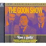 The Goon Show, Vol. 6: Have A Gorilla