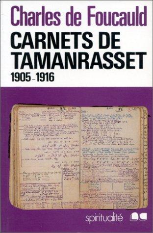Carnets de Tamanrasset par Charles de Foucauld
