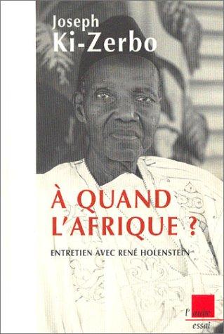 A quand l'Afrique ? Entretien avec René Holenstein