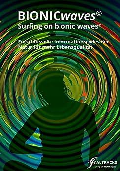 BIONICwaves: Surfing on BIONICwaves© von [ALTRACKS]