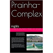 Prainha-Complex: inglês (English Edition)
