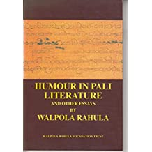 Humour in Pali literature and other essays
