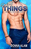 Pretty Things: Volume 3 (The Pretty Trilogy)