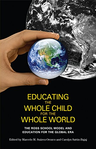 educating-the-whole-child-for-the-whole-world-the-ross-school-model-and-education-for-the-global-era