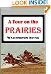 A Tour on the Prairies (1835)