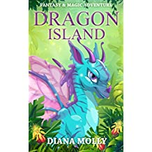 Books for Girls : Dragon Island: (Dragon and Girl, Tales, Friendship, Grow up, Books for Girls 9-12) (English Edition)
