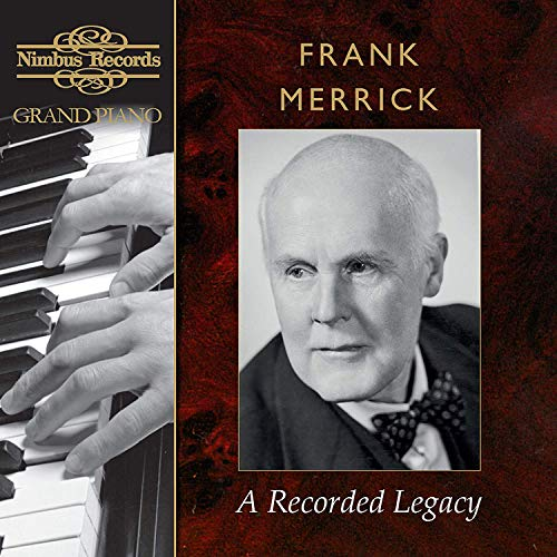 Frank Merrick: A Recorded Legacy