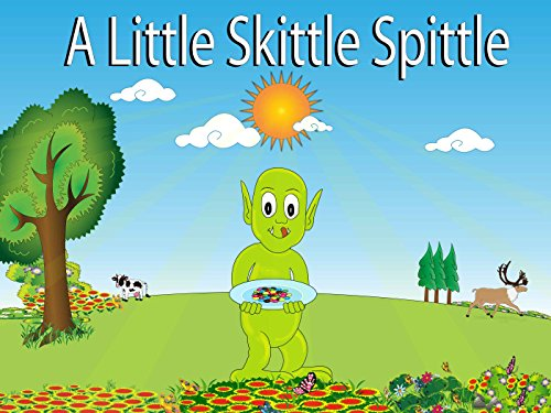 a-little-skittle-spittle-english-edition