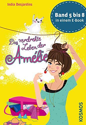 Das verdrehte Leben der Amélie, Die Bände 5 bis 8 in einem E-Book ...