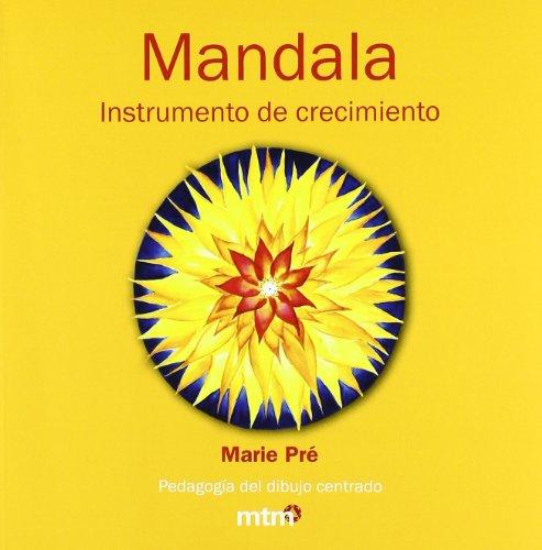 Mandala. Instrumento de crecimiento (Mandalas (mtm))