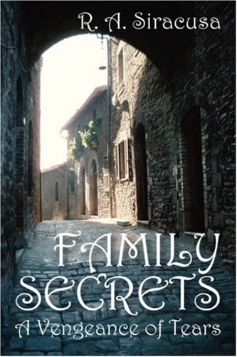 Family Secrets: A Vengeance of Tears