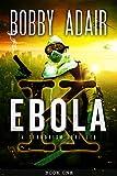 Ebola K: A Terrorism Thriller: book 1 (English Edition)