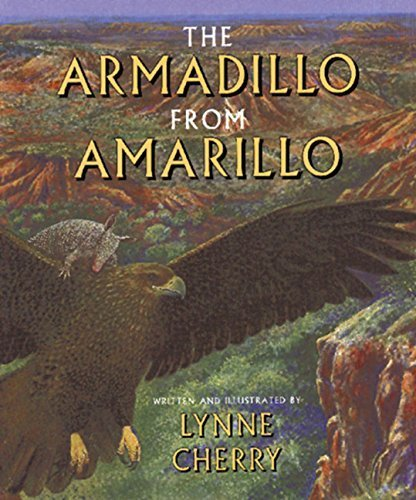 The Armadillo from Amarillo by Lynne Cherry (1994-03-01)