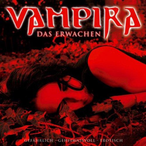 Das Erwachen (Vampira 1)