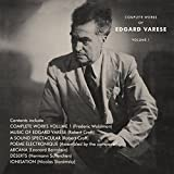 THE COMPLETE WORKS OF EDGARD VARESE VOLUME 1: 3CD BOXSET
