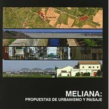 Meliana: Propuestas de Urbanismo y Paisaje (Académica)