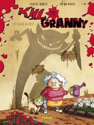Kill the Granny - Les Bijoux du Chat