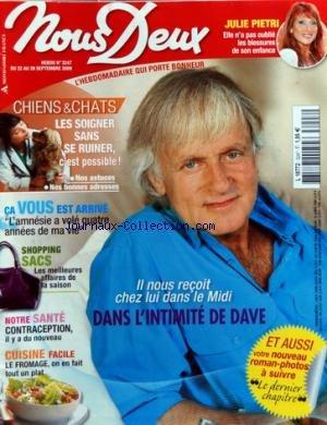 NOUS DEUX [No 3247] du 22/09/2009 - DAVE NOUS RECOIT CHEZ LUI DANS LE MIDI - JULI PIETRI / LES BLESSURES DE L'ENFANCE - L'AMNESIE A VOLE 4 ANNEES DE MA VIE - CONTRACEPTION / DU NOUVEAU - CUISINE / LE FROMAGE par Collectif