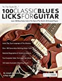 Best Classic 100s - 100 Classic Blues Licks for Guitar: Learn 100 Review