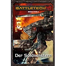 BattleTech Legenden 02 - Gray Death 2: Der Söldnerstern