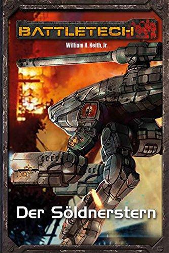 BattleTech Legenden 02 - Gray Death 2: Der Söldnerstern