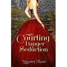COURTING DANGER & SEDUCTION