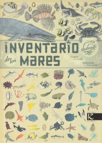 Inventario Ilustrado De Los Mares (Ciencia - Animales extraordinarios)