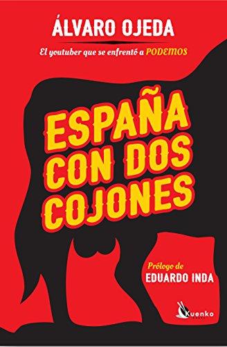 España Con Dos Cojones (Kuenko Books)