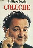 Coluche / Philippe Boggio | Boggio, Philippe